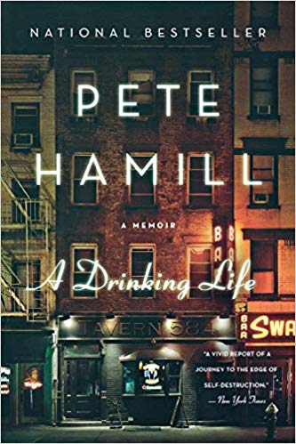 Pete Hamill_A Drinking Life